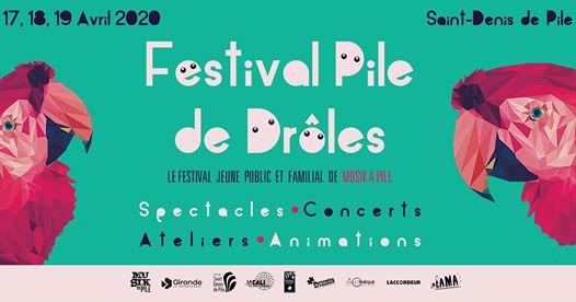 Pile de Drôles : festival jeune public et familial #1