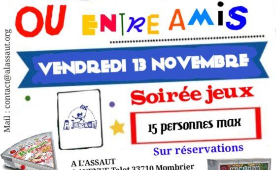 Une date à retenir le retour des soirées jeux à L'assaut le vendredi 13 novembre…